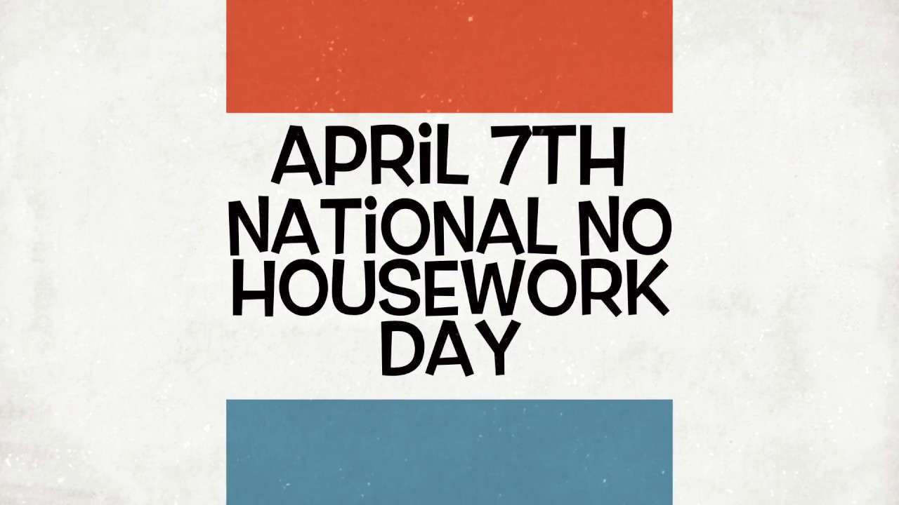 National No Housework Day Wishes Awesome Images, Pictures, Photos, Wallpapers