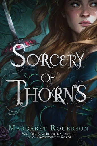 Sorcery of Thorns | Margaret Rogerson