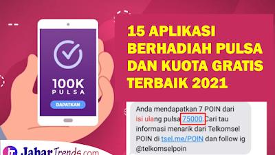 15 Aplikasi Berhadiah Pulsa Dan Kuota Tercepat Dan Terbaik 2021
