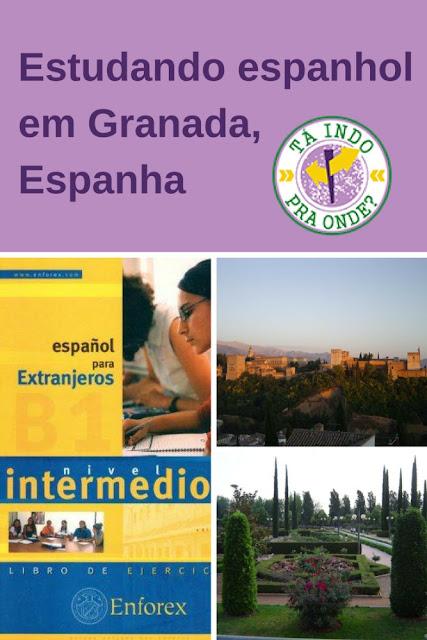 Intercâmbio - estudando espanhol em Granada, Espanha