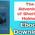 The Adventures of Sherlock Holmes (Arthur Conan Doyle) full Ebook Download for Free - I Download Free