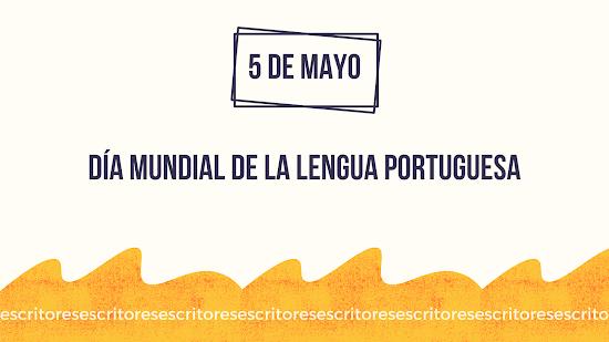 Día Mundial de la Lengua Portuguesa: 5 de mayo