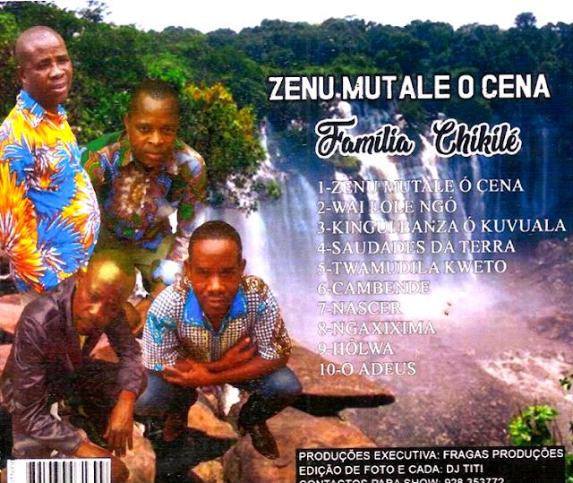 http://www.mediafire.com/file/cnt875umtenk20v/Familia_Chikile_-_Zenu_Mutale_O_Cena_%2528%25C3%2581lbum%2529.rar/file