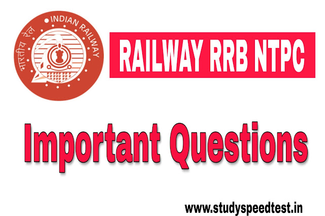 RRB NTPC IMPORTANT QUESTION