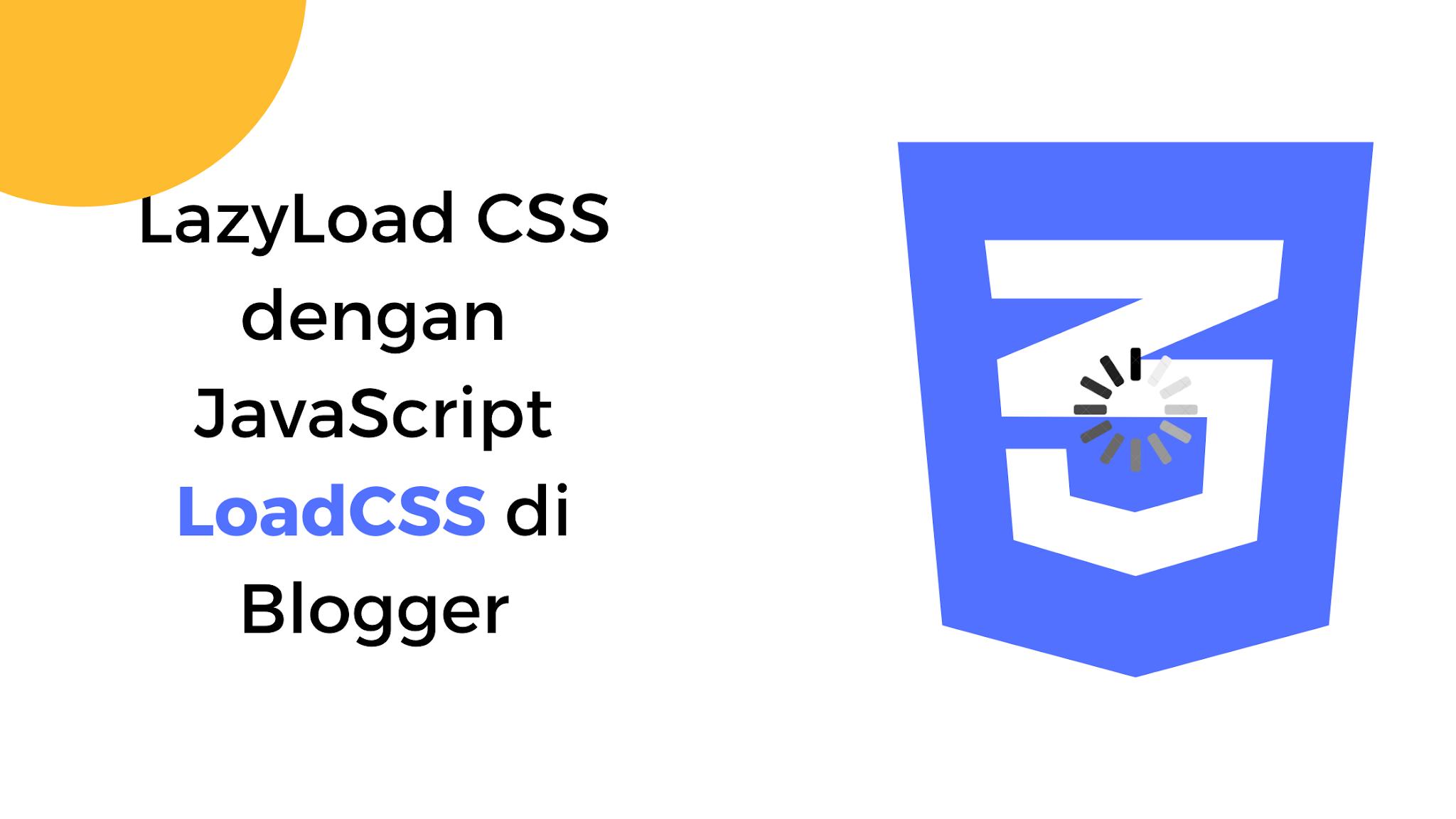 Cara Memuat CSS dengan Javascript di Blogger