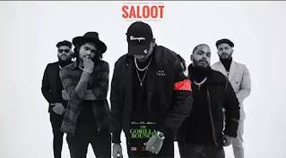 KING - Saloot Lyrics | The Gorilla Bounce