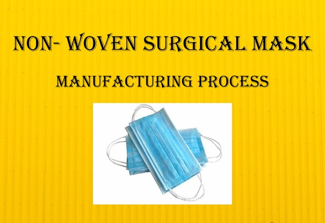 Non-Woven Surgical Masks Manufacturing Process