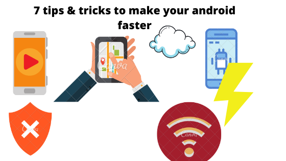 7 tips & tricks to make your android phone faster