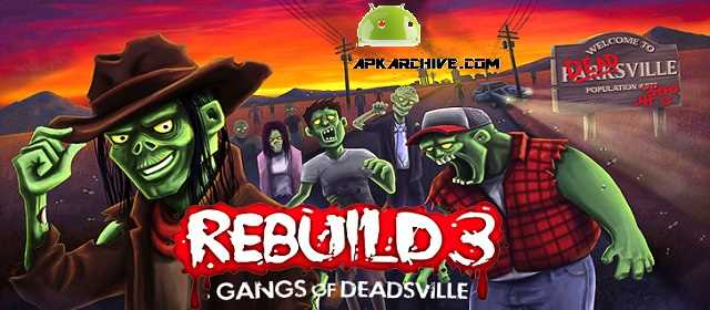 Rebuild 3 Gangs of Deadsville Android Strateji Oyun apk indir