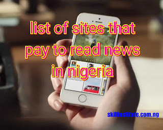 list of sites that pays for reading news in nigeria