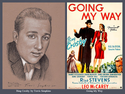Bing Crosby. Crooner. Singer, Musician and Actor. Going My Way. by Travis Simpkins