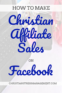How to make Christian affiliate sales on Facebook