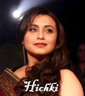 Hichki Film Review In Hindi - Full Movie Download And All About Rani Mukharji
