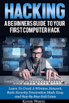 Download Free Hacking: A Beginners Guide To Your First Computer Hack Hacking Book - Pure Gyan