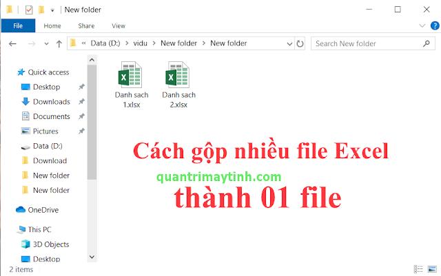 Cách ghép nhiều file Excel thành 1 File