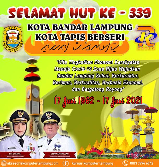 Selamat Hari Jadi Kota Bandar Lampung ke-339