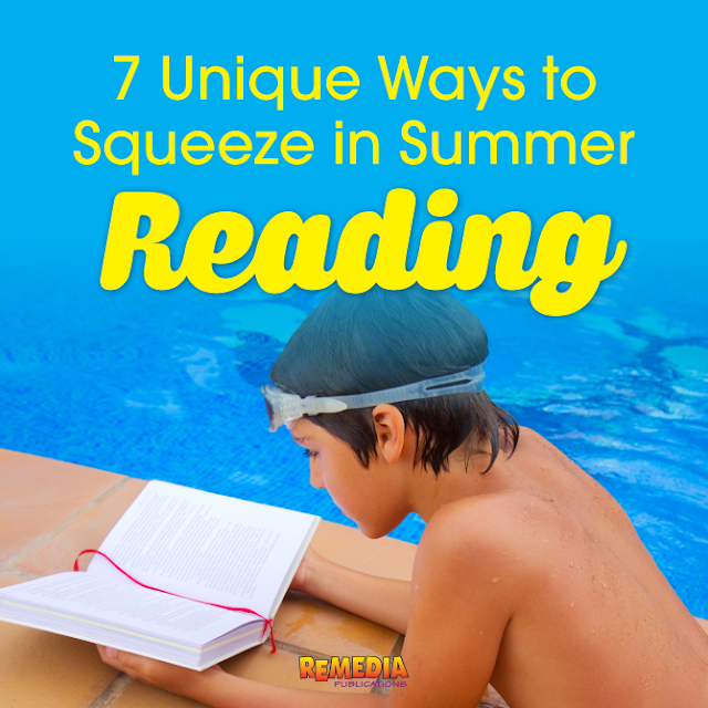 7 Unique Ways to Squeeze in Summer Reading | Remedia Publications