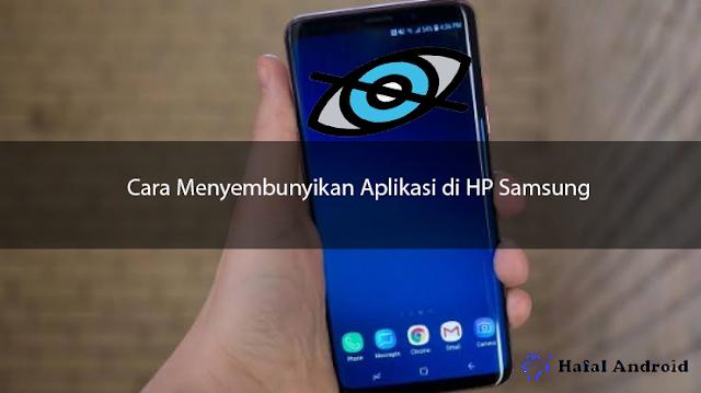 √ 8+ Cara Menyembunyikan Aplikasi di HP Samsung (Semua Tipe)