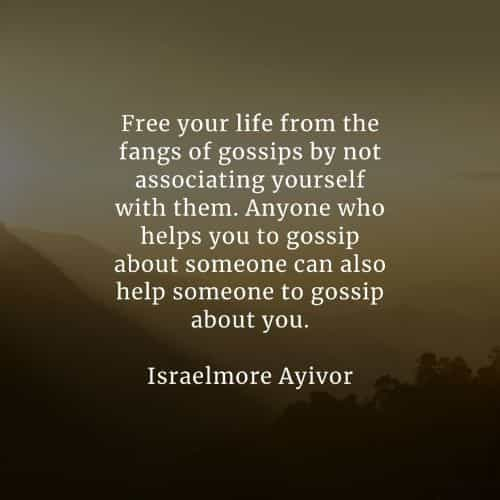 Gossip quotes that will inspire you to act accordingly