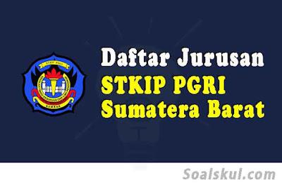 daftar jurusan stkip pgri sumatera barat