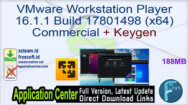 VMware Workstation Player 16.1.1 Build 17801498 (x64) Commercial + Keygen