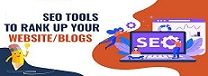 Top Mostly Used Best Search Engine Optimization Techniques/Tools for your Blog / Website