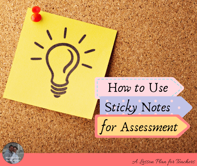 How to Use Sticky Notes for Assessment