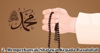 Memperbanyak Shalawat Kepada Rasulullah merupakan salah satu hikmah memperingati peringatan maulid nabi