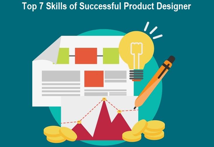 Top 7 Skills of Successful Product Designer