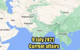 10 July 2021 : Current affairs of today in English
