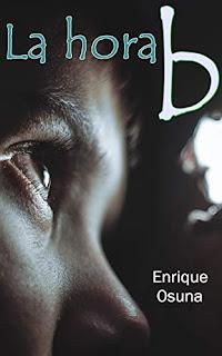 «La hora B» de Enrique Osuna