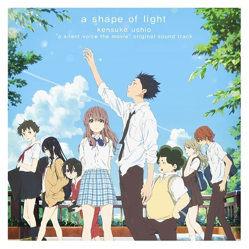 Koe no Katachi Original Soundtrack - a shape of light