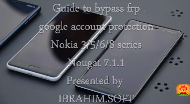 Guide To Bypass Remove Google Account Protection Frp From Nokia 3 5 6 8 Series