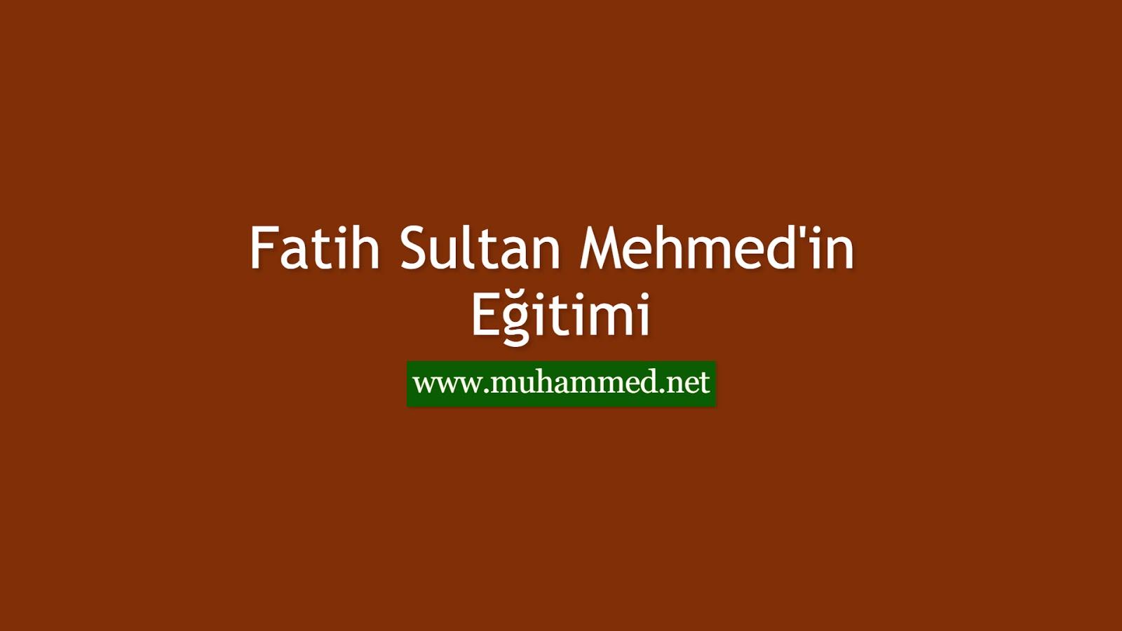 Fatih Sultan Mehmed'in Eğitimi
