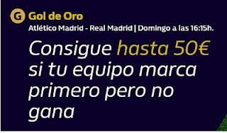 william hill Gol de Oro Atlético vs Real Madrid 7-3-2021