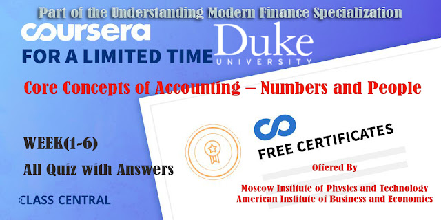 Core Concepts of Accounting – Numbers and People, week (1-6) All Quiz Answers with Assignments.