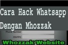 Cara Hack Whatsapp Dengan Mhozzak