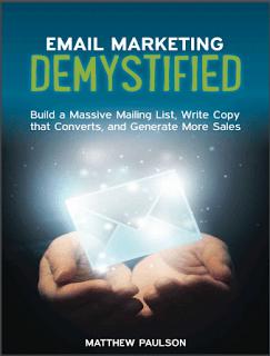 Email Marketing Demystified by Matthew Paulson Online Book PDF