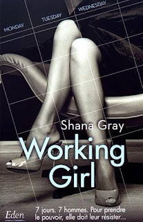 http://lesreinesdelanuit.blogspot.fr/2017/07/working-girl-de-shana-gray.html
