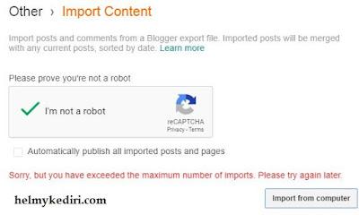 Cara mengatasi limit import artikel diblogger