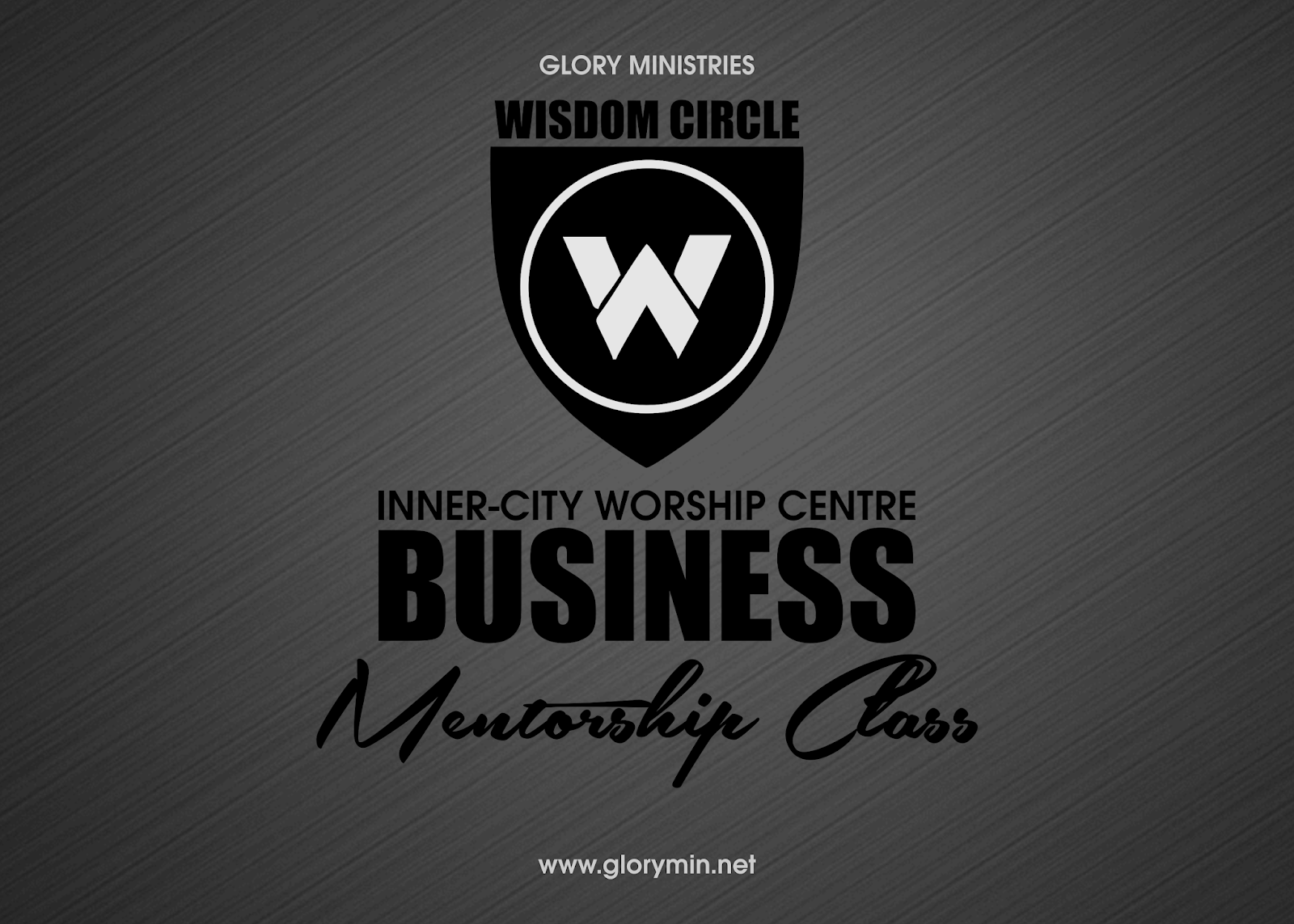 The Glory Ministries — Wisdom Circle (Inner-City Worship Centre)