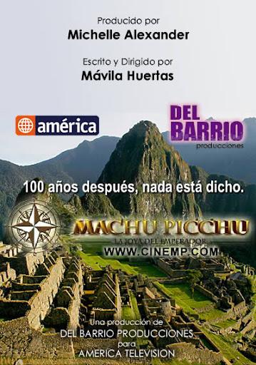 Machu Picchu: La Joya del Emperador