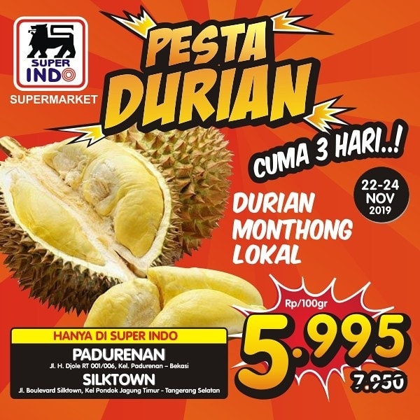 #Superindo - #Promo Pesta Durian di Superindo Padurenan & Silktown (s.d 24 Nov 2019)