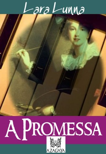 A PROMESSA - Lara Lunna