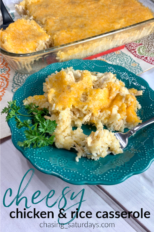 chasing saturdays, cheesy chicken and rice casserole, easy dinner, easy meal