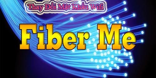 Cách Đổi mật khẩu wifi cáp quang Fiber Me