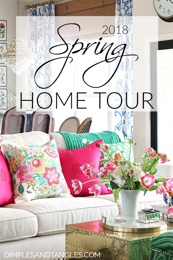 2018 SPRING HOME TOUR - Dimples and Tangles