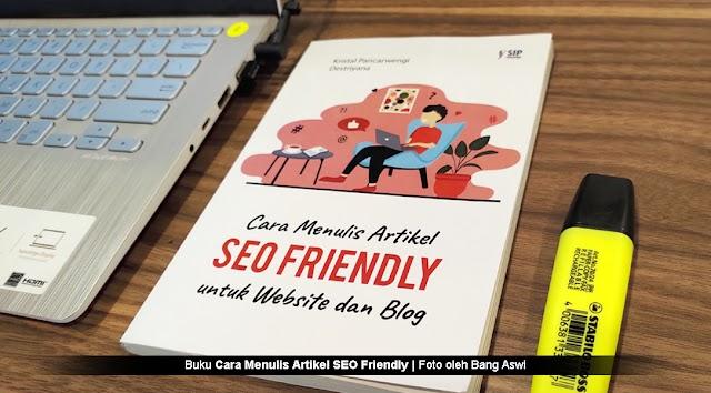 Buku Cara Menulis Artikel SEO Friendly