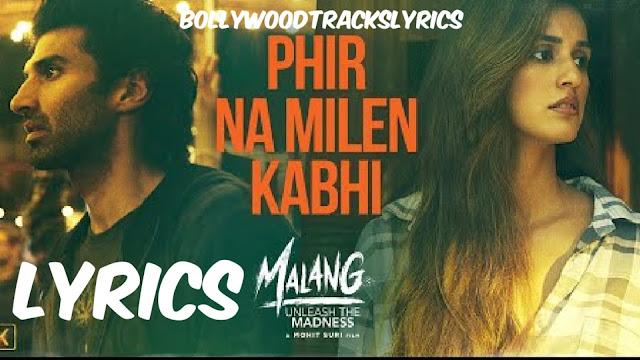 phir-na--milen-kabhi-lyrics