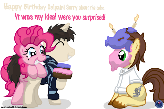 On Behalf Of Everyone At Equestria Daily And Well The Internet Id Like To Wish A Happy Birthday Our Resident Science Pony Calpain